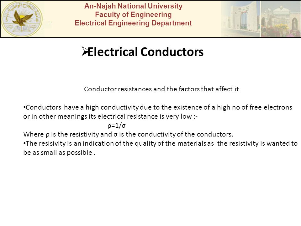 An-Najah National University Faculty of Engineering Electrical Engineering Department Electrical Conductors Conductor resistances and the factors that