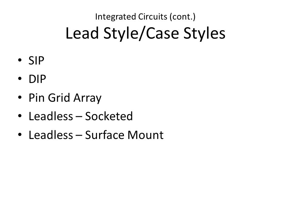Integrated Circuits (cont.) Graphic Symbols Reference Designation = U