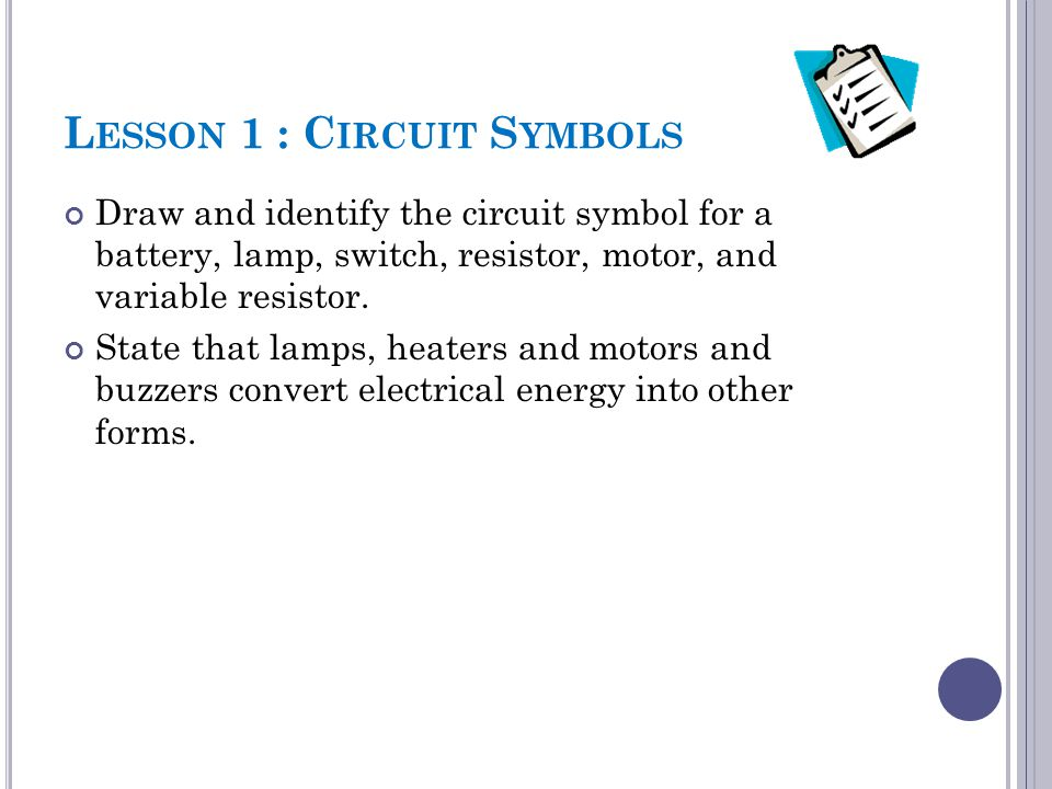 LESSON 7/8: O HM S L AW - R ESISTANCE Conduct an experimental investigation of the relationship between voltage and current through a resistor.