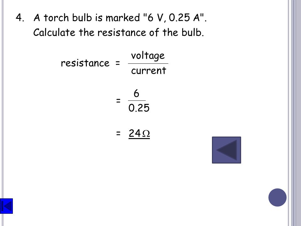 4.A torch bulb is marked