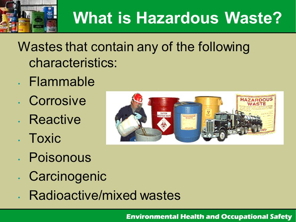 What is Hazardous Waste.