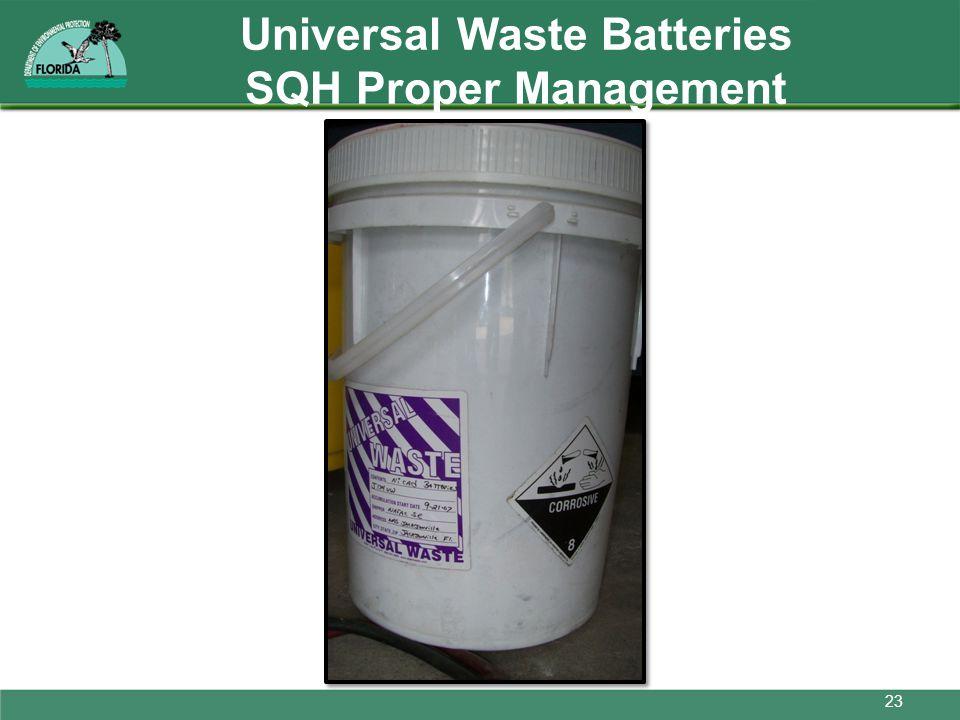 Universal Waste Batteries SQH Proper Management 23