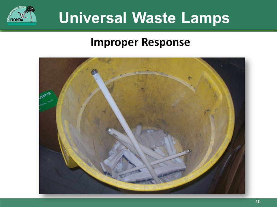 Universal Waste Lamps Improper Response 40