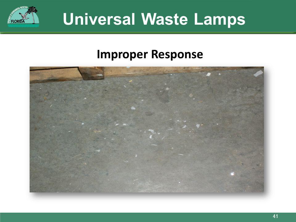 Universal Waste Lamps Improper Response 41