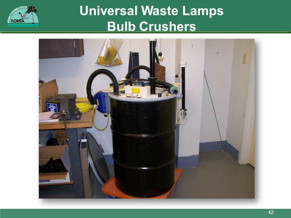 Universal Waste Lamps Bulb Crushers 42