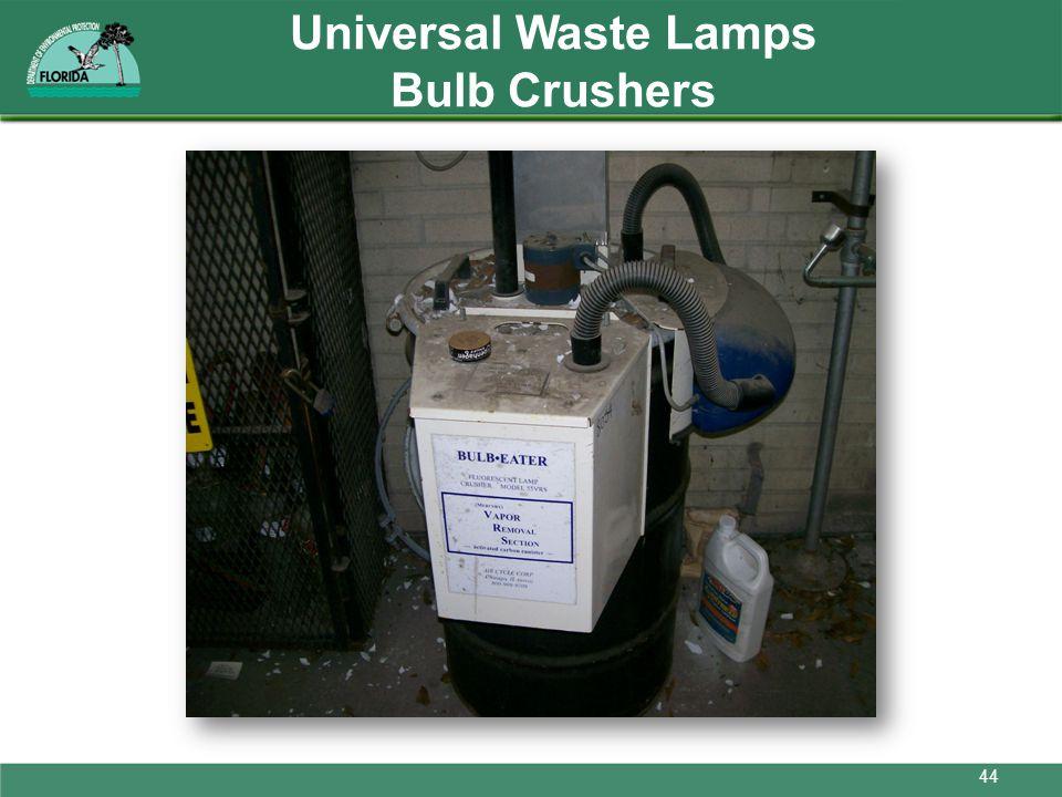 Universal Waste Lamps Bulb Crushers 44