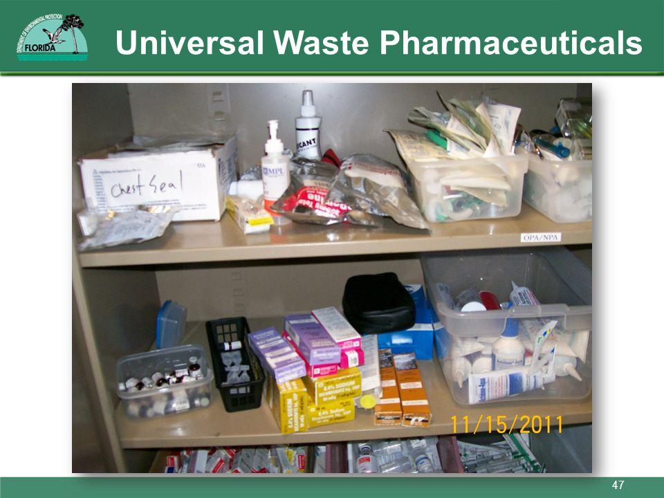 Universal Waste Pharmaceuticals 47