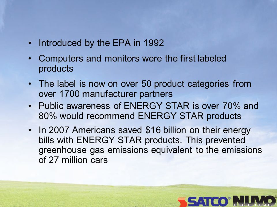 Introduced by the EPA in 1992 Computers and monitors were the first labeled products The label is now on over 50 product categories from over 1700 man