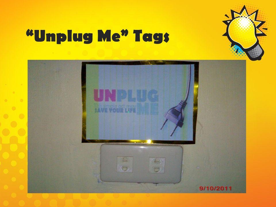 Unplug Me Tags