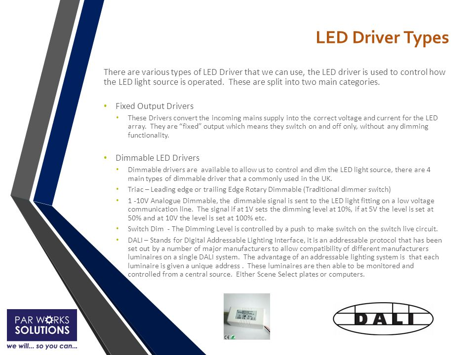 LED Driver Types There are various types of LED Driver that we can use, the LED driver is used to control how the LED light source is operated.