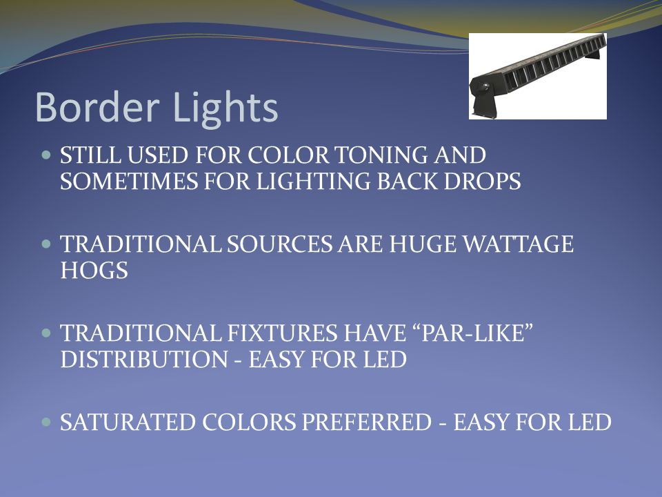 LUMINAIRE COST AUTOMATED LIGHTING WASH FIXTURES CONVENTIONAL $1,500 - $10,000 LED $2,000 - $10,000 PROFILE CONVENTIONAL - 575 watt 19-50 degree - $350 LED $1,000 - $3,500 Yes, really HOUSE LIGHTS CONVENTIONAL 500W T4 $300 - $500.00 LED $1,000 – 1,500.00