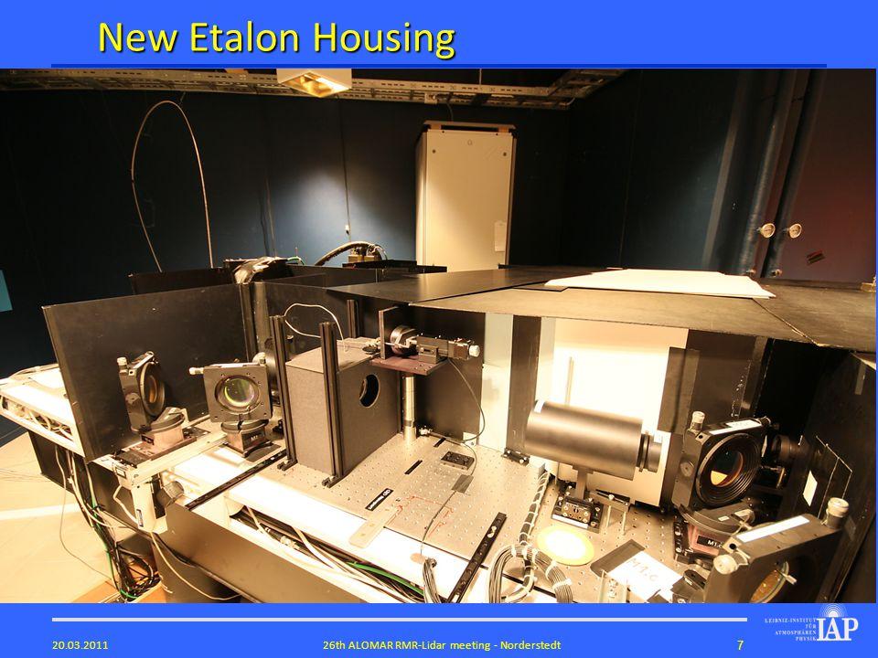 726th ALOMAR RMR-Lidar meeting - Norderstedt20.03.2011 New Etalon Housing