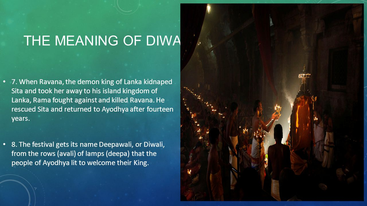 THE MEANING OF DIWALI 7.