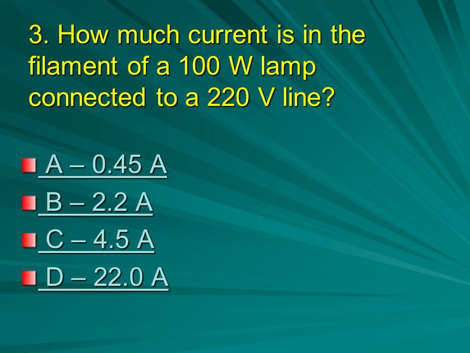 Correct ! Congratulations E = P x t 300W x 150h = 45kW 250W x 150h = 37.5kW + 82.5kW