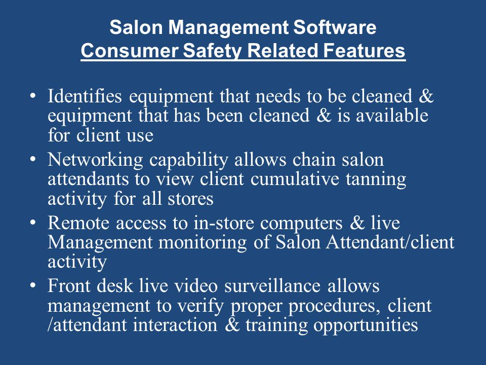 Salon Management Software Consumer Safety Related Features Identifies equipment that needs to be cleaned & equipment that has been cleaned & is availa