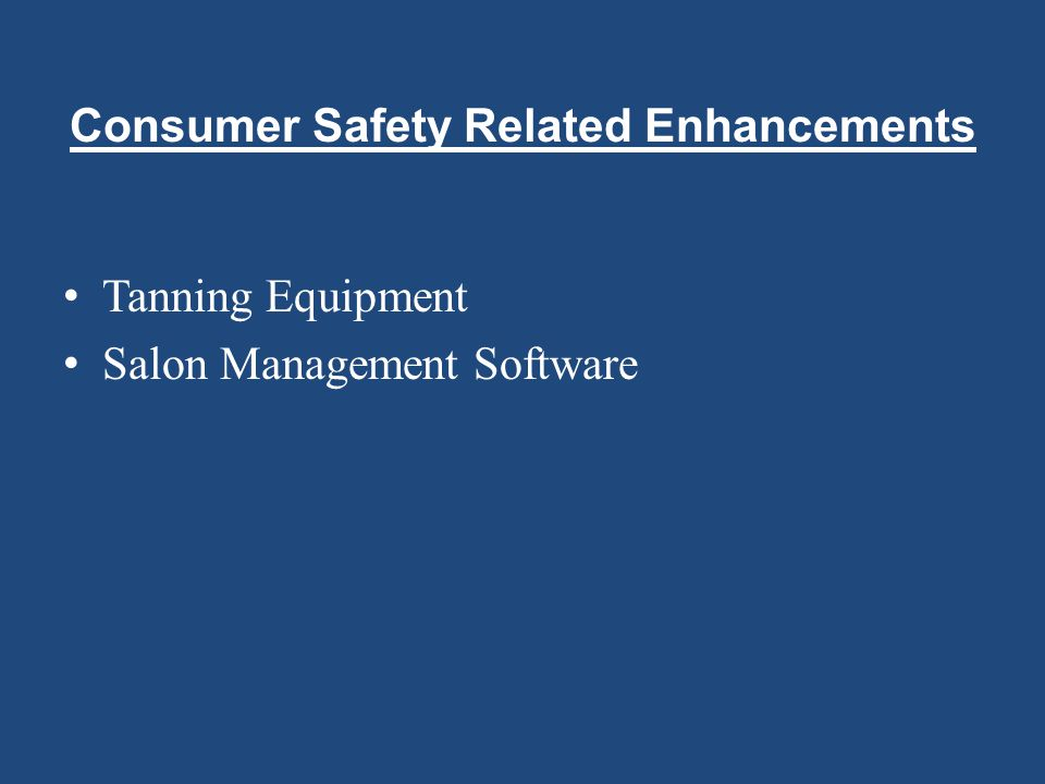 Consumer Safety Related Enhancements Tanning Equipment Salon Management Software