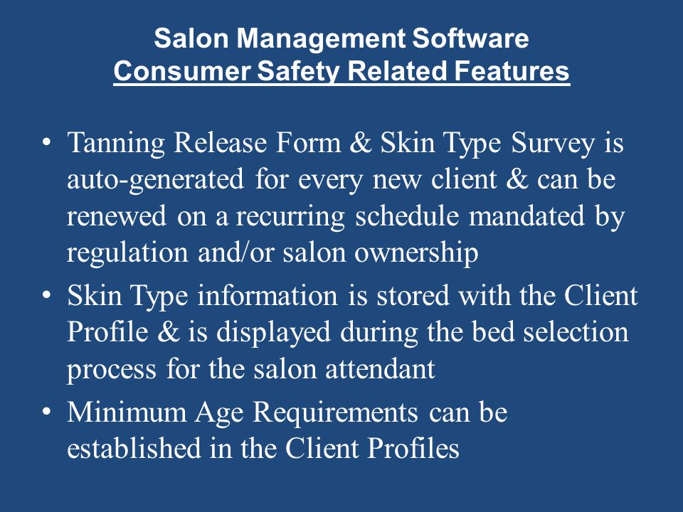 Salon Management Software Consumer Safety Related Features Tanning Release Form & Skin Type Survey is auto-generated for every new client & can be ren