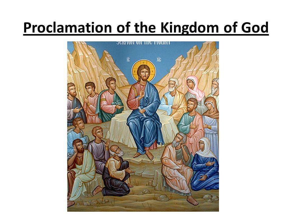 Proclamation of the Kingdom of God