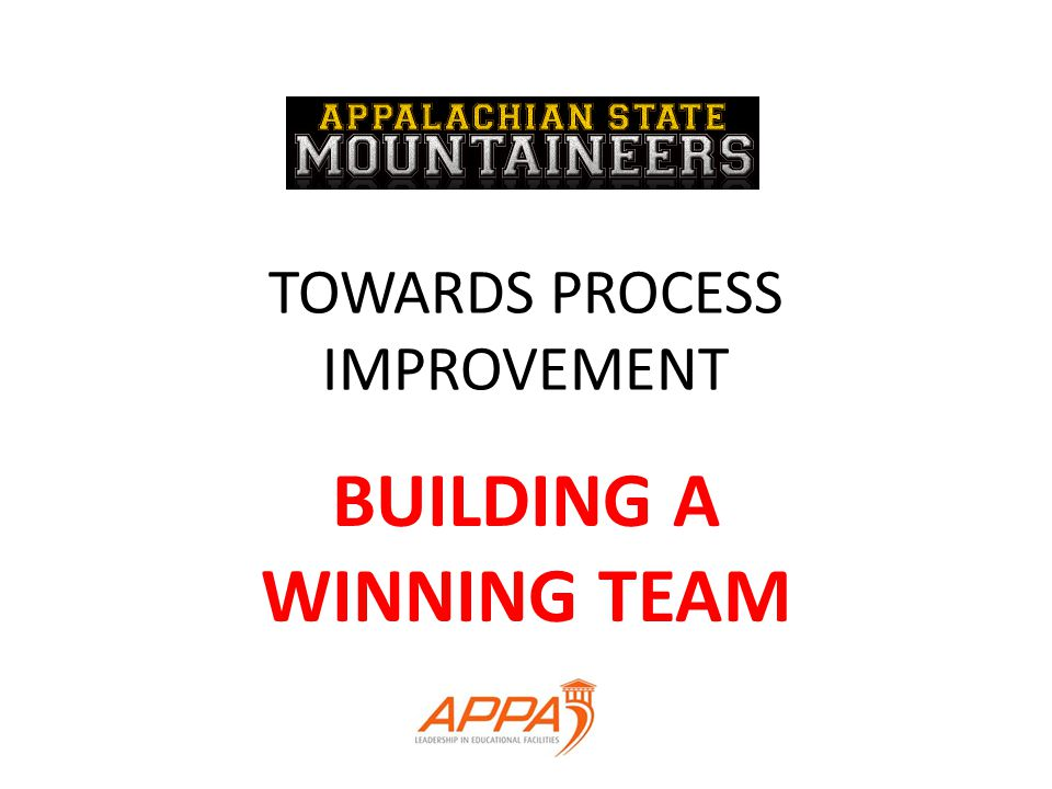 TOWARDS PROCESS IMPROVEMENT BUILDING A WINNING TEAM