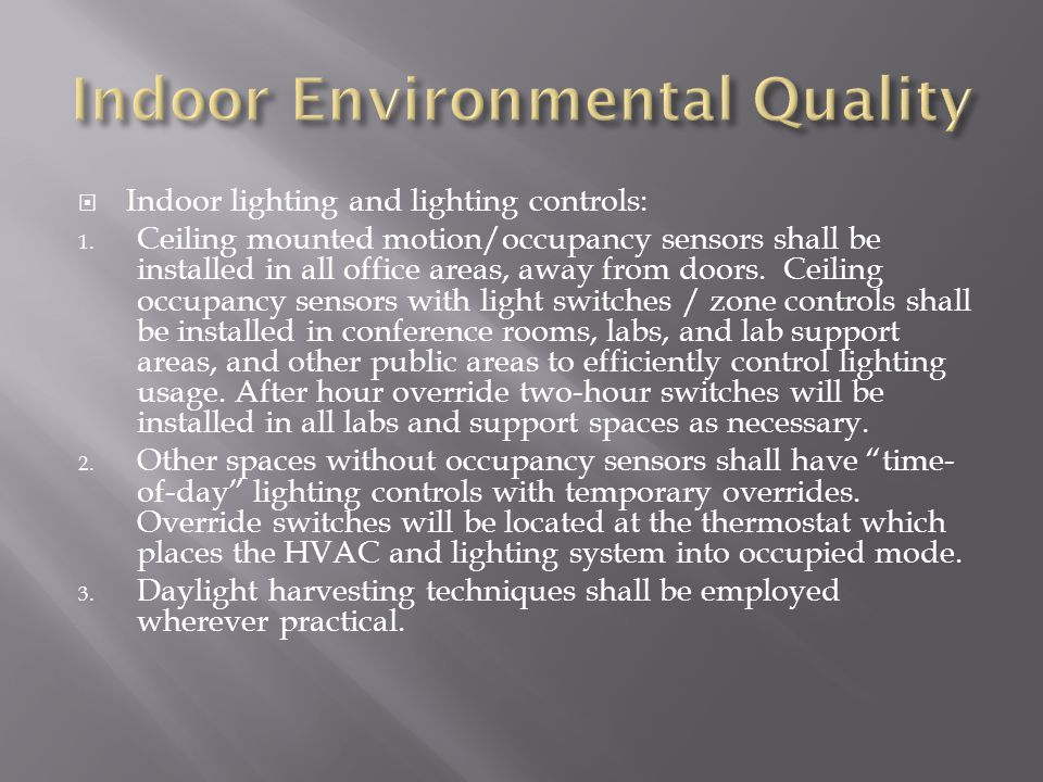 Indoor lighting and lighting controls: 1.