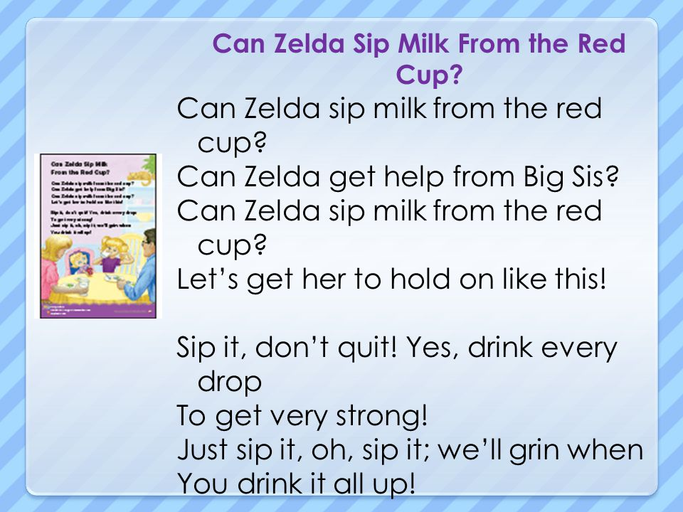 Can Zelda Sip Milk From the Red Cup? Can Zelda sip milk from the red cup? Can Zelda get help from Big Sis? Can Zelda sip milk from the red cup? Lets g