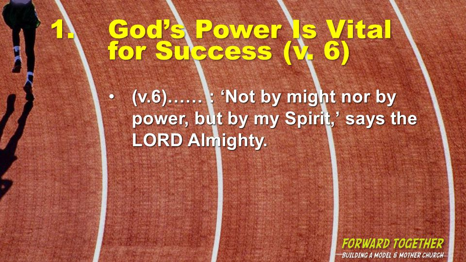 1.Gods Power Is Vital for Success (v.