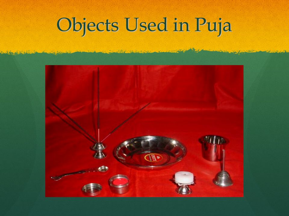 Objects used in puja Besides images, each shrine also has a puja tray which holds seven items used in devotion.