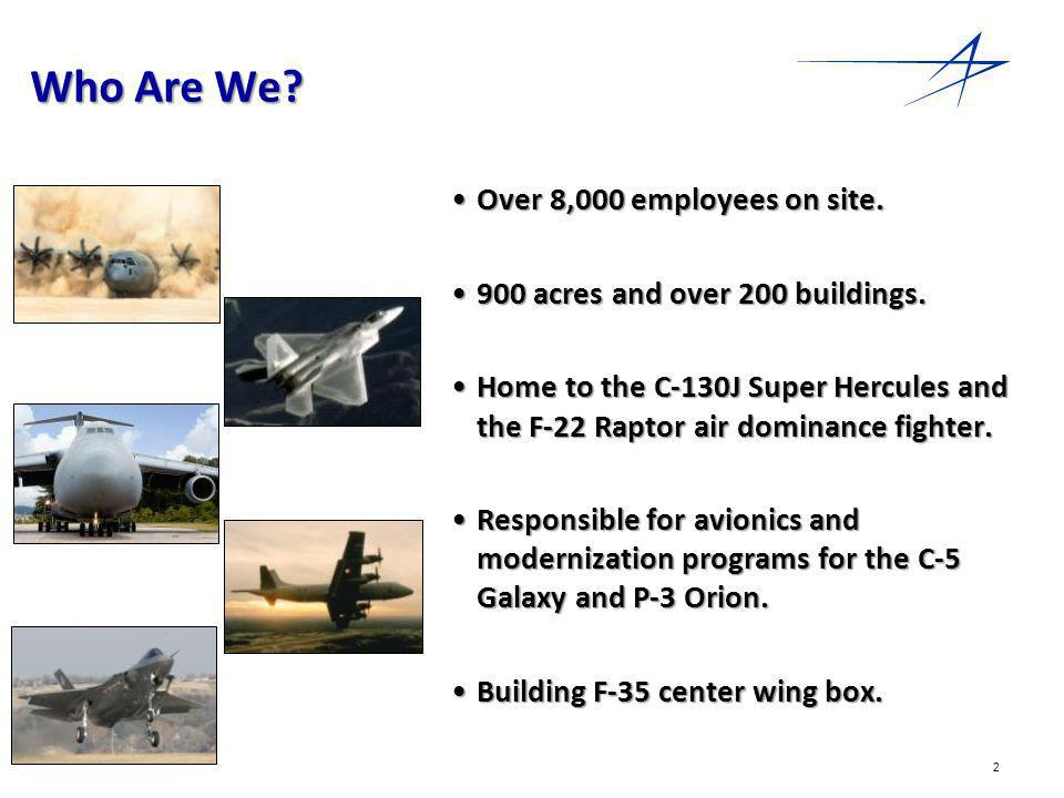 2 Who Are We. Over 8,000 employees on site.Over 8,000 employees on site.
