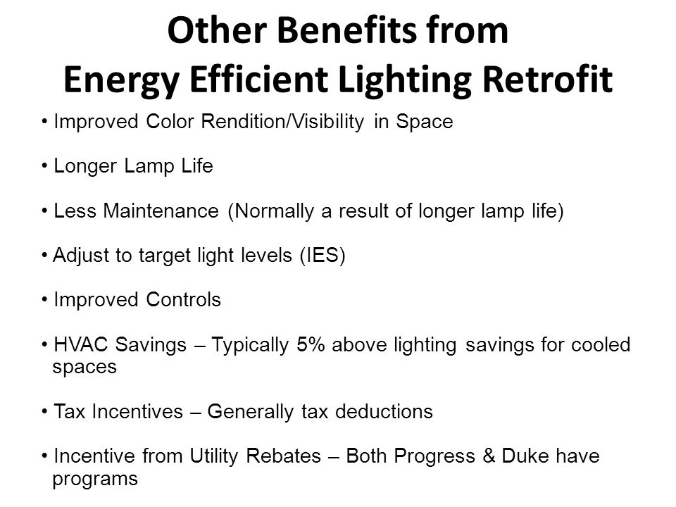 Lighting energy savings are possible while improving lighting quality.