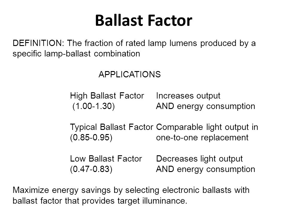 Ballasts Auxiliary component that performs 3 functions: – Provides higher starting voltage.
