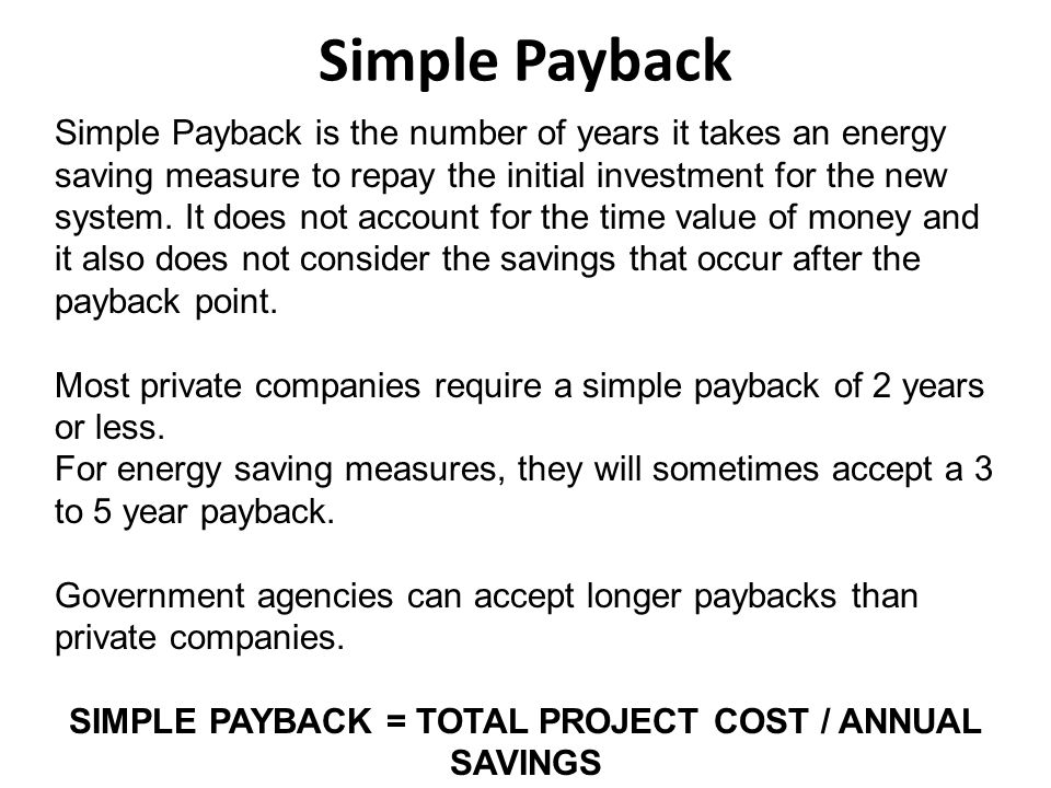 Simple Payback Return on Investment (ROI) Internal Rate of Return (IRR) Net Present Value (NPV) LIGHTING ECONOMICS $$