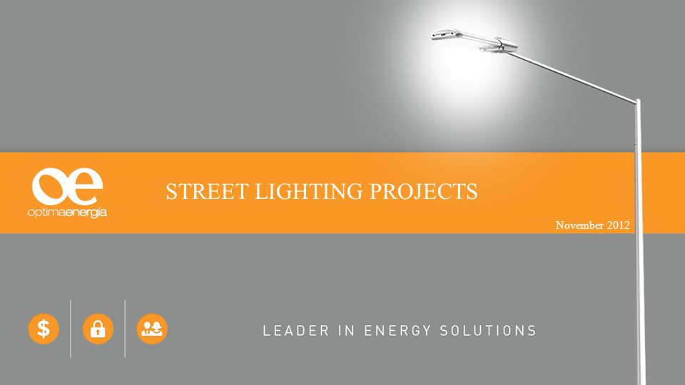 STREET LIGHTING PROJECTS November 2012