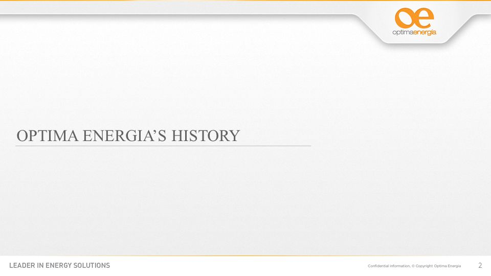 OPTIMA ENERGIAS HISTORY 2