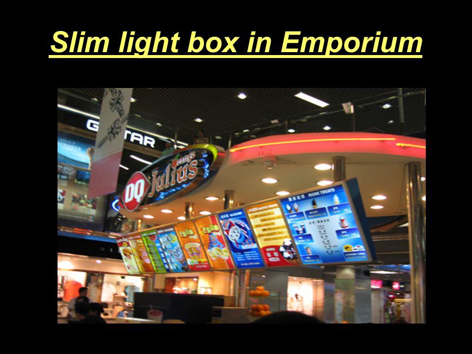 LED slim light box Benefits: 11mm~20mm thickness ; Stunning visual displays with no spots Maintenance-free.