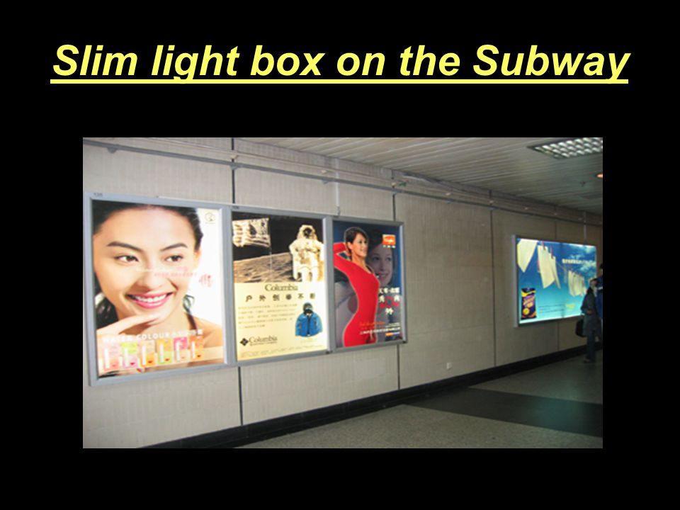Slim light box on the Subway