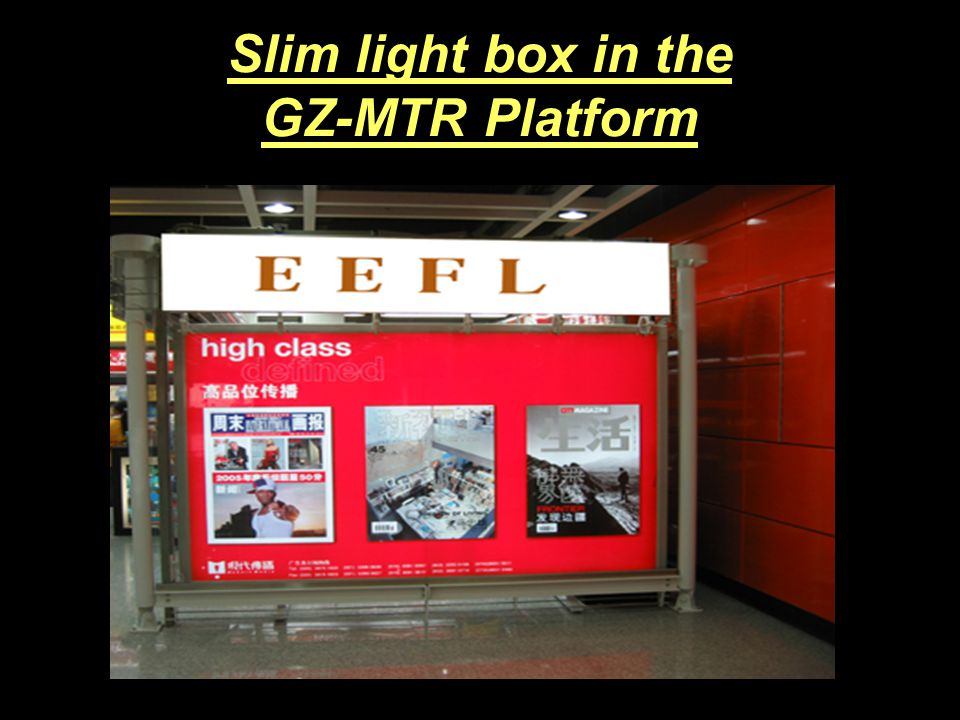 CCFL slim light box Benefits: 15mm~36mm thickness; Brightness difference is less than 10%; More than 30000 hours life Save 70% electricity than T8 lamps.