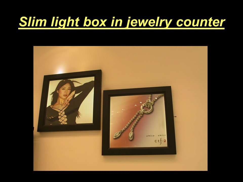 Slim light box in jewelry counter