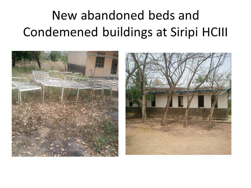 New abandoned beds and Condemened buildings at Siripi HCIII