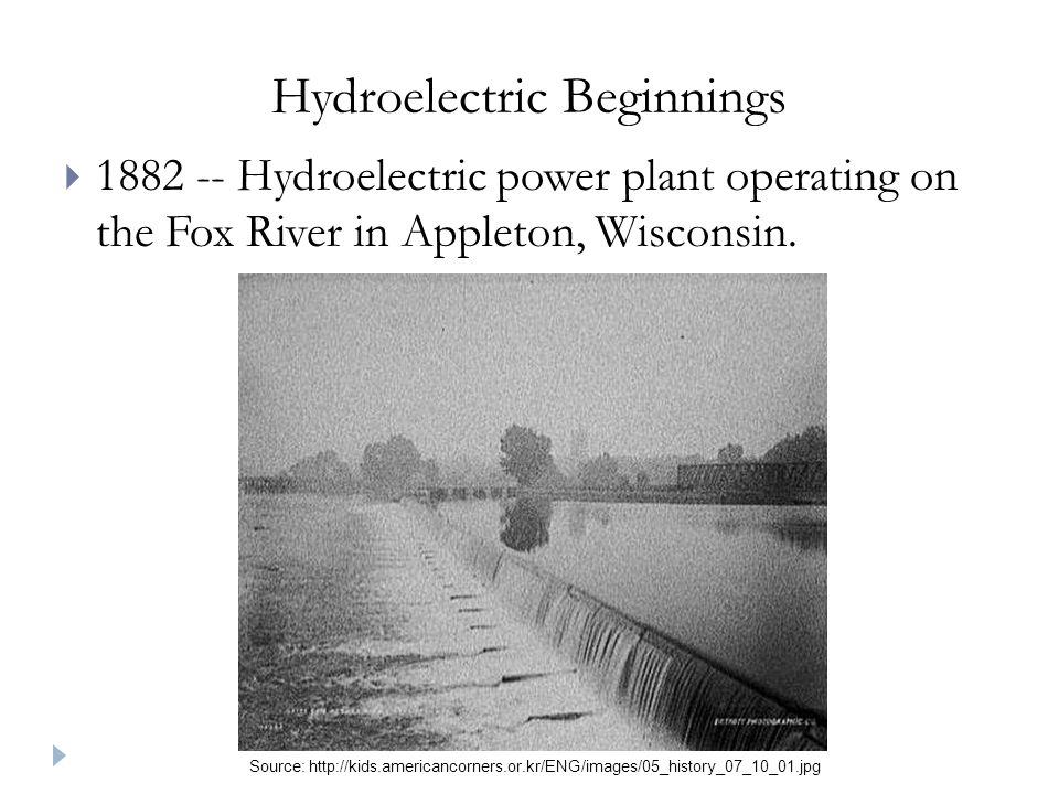 Hydroelectric Beginnings 1882 -- Hydroelectric power plant operating on the Fox River in Appleton, Wisconsin.