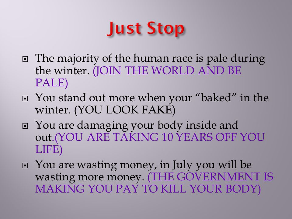 The majority of the human race is pale during the winter.