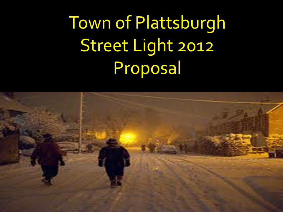 Town of Plattsburgh Street Light 2012 Proposal