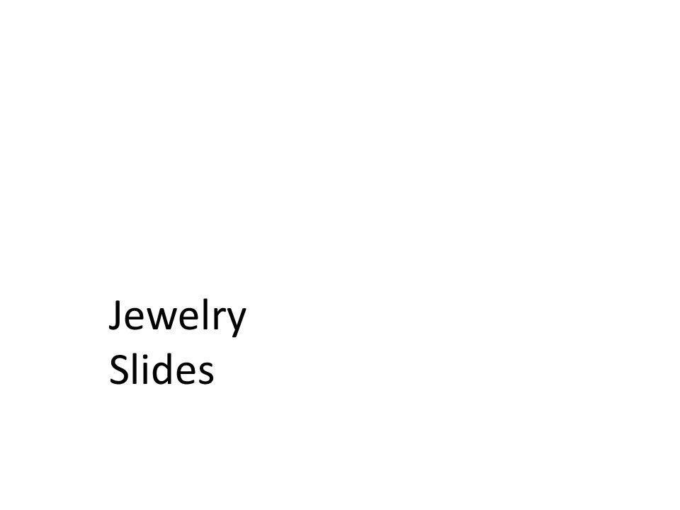 Jewelry Slides
