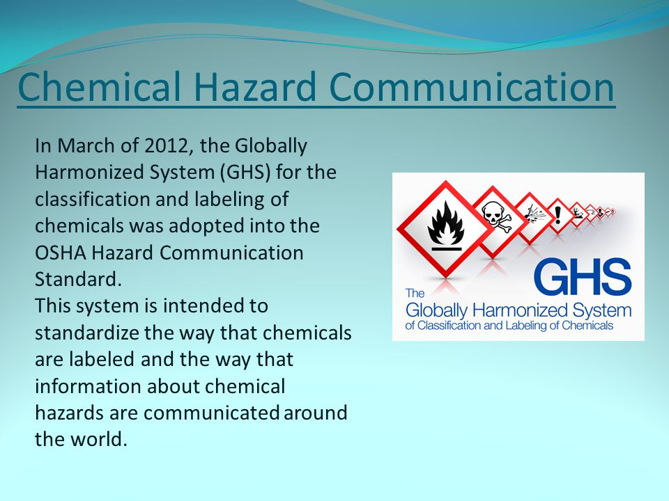 Comparison of NFPA 704 and GHS Labels (cont.) NFPA 704GHS Information Provided on Label Health – Blue Flammability – Red Instability – Yellow Special Hazards* - White Product Identifier Signal Word Hazard Statement(s) Pictogram(s) Precautionary statement(s); and Name address and phone number of responsible party.