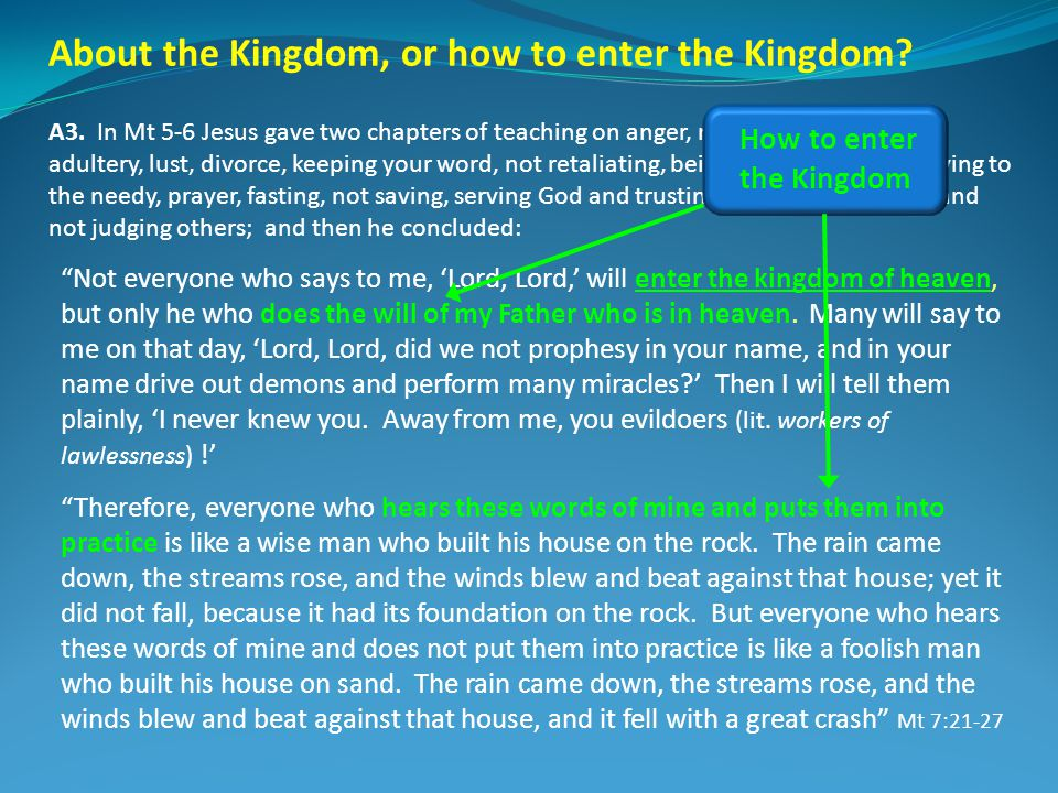 About the Kingdom, or how to enter the Kingdom. A3.