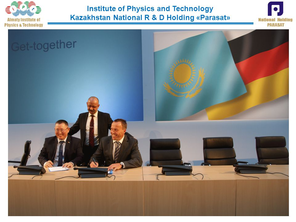 Institute of Physics and Technology Kazakhstan National R & D Holding «Parasat»