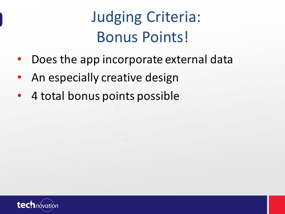 Judging Criteria: Bonus Points.