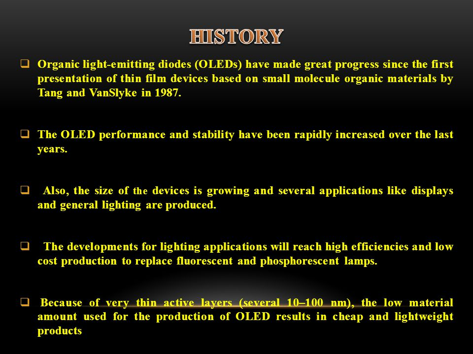 Organic light-emitting diodes (OLEDs) have made great progress since the first presentation of thin film devices based on small molecule organic materials by Tang and VanSlyke in 1987.