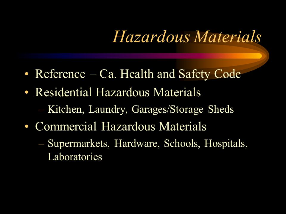 Hazardous Materials Reference – Ca.