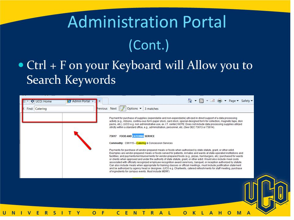 Administration Portal (Cont.) Ctrl + F on your Keyboard will Allow you to Search Keywords