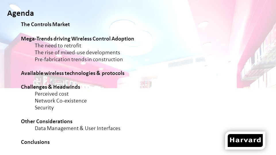 Market for Wireless Controls Analysts predict a doubling of wireless controls share from 2012-2018 Controls market overall is also expecting to double 4x growth in wireless controls overall What are the drivers.